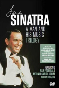 FRANK SINATRA – A Man And His Music Trilogy