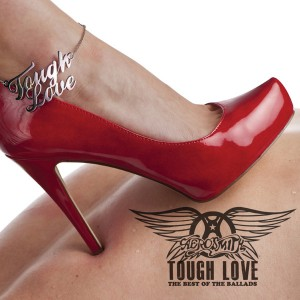 AEROSMITH – Tough Love: Best Of The Ballads 1CD (Universal Music) 2011